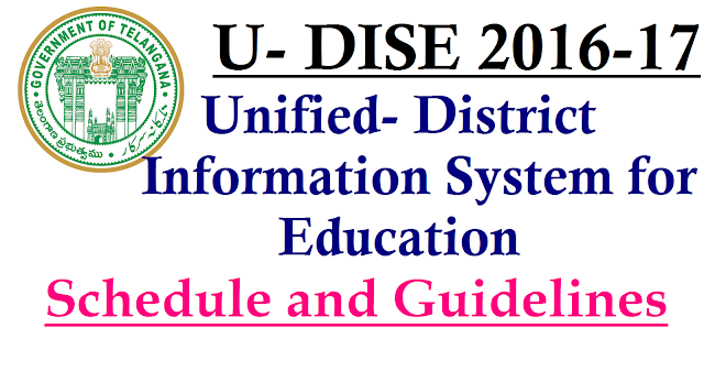 U-DISE 2016-17 Schedule and Guidelines in Telangana | U-DISE - 2016 – 17 Unified - District Information System for Education GUIDELINES For Data Collection SCHOOL EDUCATION DEPARTMENT SARVA SHIKSHA ABHIYAN TELANGANA | SSA Telangana has issued Guidelines for U-DISE 2016-17 | Telangana SSA Schedule for DATA Collection of School Education Dept | Detailed Schedule and Guidelines for U-DISE in Telangana by SSA u-dise-2016-17-schedule-and-guidelines-download/2017/01/Unified-district-information-system-for-education-u-dise-2016-17-schedule-and-guidelines.html