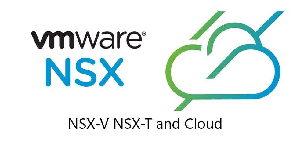 Comparativa entre VMware NSX-V, NSX-T y NSX Cloud ~ Enterprise Cloud  Computing Blog