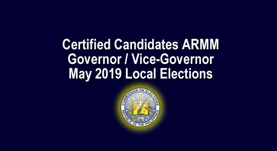 List of ARMM Candidates for Governor, Vice-Governor for May 2019 Local Election