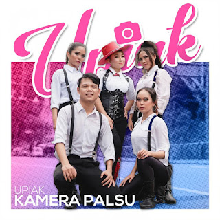 Upiak  - Kamera Palsu MP3