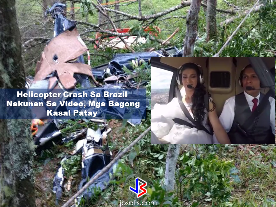 "A supposed to be happy and memorable wedding in Brazil has become a tragic accident when the helicopter which suppose to bring the newlyweds to the buffet of their wedding reception crashed and claimed their lives. Everything was recorded on a video taken by one of the passengers on board the helicopter.  An unpublished video found by the brother of the bride four days after the helicopter crash in São Lourenço da Serra, in Greater São Paulo , shows the interior of the helicopter that took the bride Rosemeire Nascimento da Silva to his wedding. The four passengers died in an accident that shocked the country in December 2016. The video, which shows the flight from the beginning to the fall, is already being used in the investigation of the Civil Police and Aeronautics. For the lawyer who represents the relatives of the dead, the images point to the pilot's ""errors"". The company that owns the helicopter said that it will not manifest itself. Below in this report, read what the lawyers say.  The G1 showed the images to an independent expert. According to Aeronautics Reserve Colonel Luís Lupoli, the images show possible mistakes made by pilot Peterson Pinheiro in the final moments of the flight ( read more about the analysis of the specialist below ).  Besides the bride and the commander, Rosemeire's brother, Silvano Nascimento da Silva, and photographer Nayla Cristina Neves Lousada, who was six months pregnant, were also on board. The camera was taken by the photographer and was found four days later by a brother of the bride, who was looking for personal belongings of the family that would have been lost at the scene of the tragedy. The equipment was delivered to the authorities days later.  The video shows the moment of takeoff, which took place in the hangar of the company that owns the helicopter, in Osasco, in São Paulo, with sun and open time. It was 4:00 pm on December 4, 2016, and Rosemeire would surprise the fiancé, Udirley Damasceno, by flying to the buffet where the wedding would be held.  After 21 minutes of flight, the weather has gone bad and there was zero visibility due to a lot of fog.       Through the video, you can see that in the next four minutes and 45 seconds, the pilot struggles to find the place where the wedding would be held, and also to keep the plane stabilized.The family-rented Recanto Beija-Flor party buffet.  The images will help the Civil Police and the Aeronautics to point out factors that have influenced the tragedy. The Center for Research and Prevention of Aeronautical Accidents (CENIPA) reported that ""the video that shows the moment of the accident is already being analyzed by the Institute of Research and Testing in Flight (IPEV).""  The objective of CENIPA analysis is to prevent new accidents like this from recurring, by proposing recommendations to aeronautical authorities, companies, operators, pilots and aircraft manufacturers to improve flight control.  The Civil Police of São Lourenço da Serra also has an ongoing investigation to determine the causes of the fall and is awaiting a technical investigation, which is being carried out by the Institute of Criminalistics of the State of São Paulo, to complete the investigations. The images may offer elements that indicate the eventual responsibility of the companies involved. Source: G1 Globo Read More:     ©2017 THOUGHTSKOTO www.jbsolis.com SEARCH JBSOLIS, TYPE KEYWORDS and TITLE OF ARTICLE at the box below"
