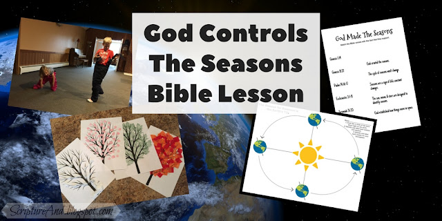 God Controls the Seasons Bible Lesson | scriptureand.blogspot.com