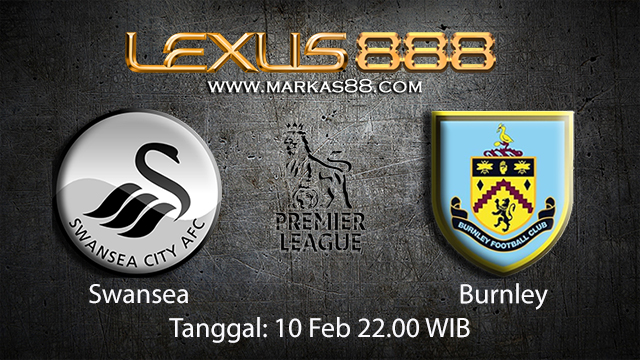 PREDIKSIBOLA - PREDIKSI TARUHAN BOLA SWANSEA VS BURNLEY 10 FEBRUARI 2018 ( ENGLISH PREMIER LEAGUE )