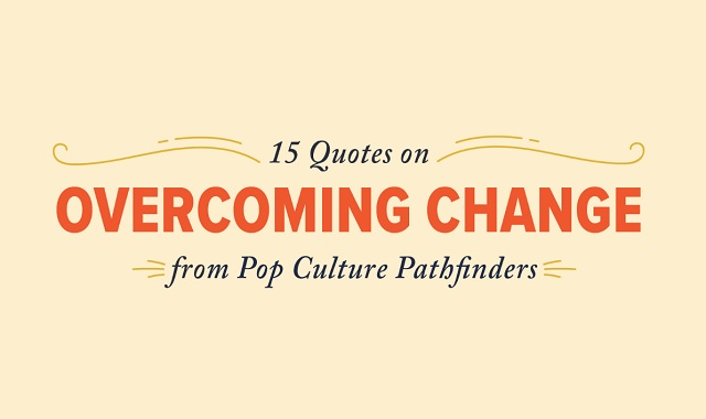15 inspirational quotes for new graduates from pop culture pathfinders