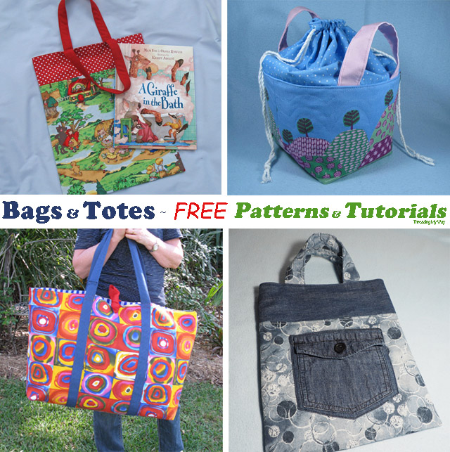 Free resources, sites, patterns and tutorials for sewing bags and totes - Threading My Way