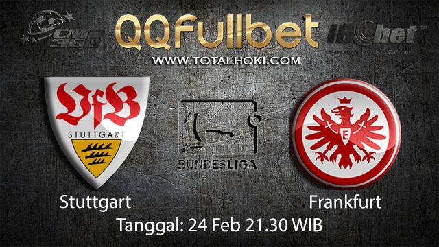 PREDIKSI BOLA - PREDIKSI TARUHAN BOLA STUTTGART VS FRANKFURT 24 FEBRUARI 2018 ( GERMAN BUNDESLIGA )