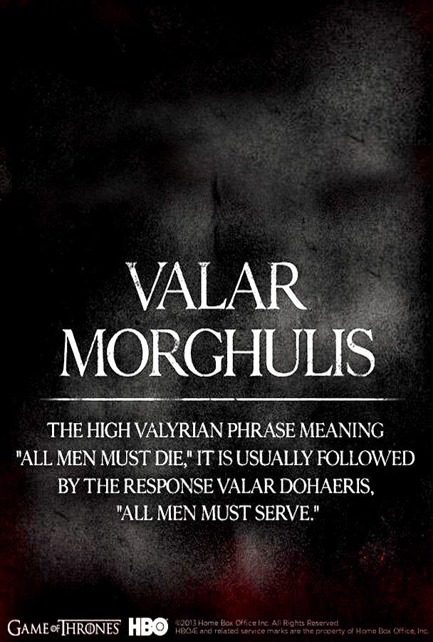 Game Of Thrones Season 4: Valar Morghulis Poster