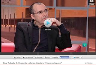 http://www.rtve.es/alacarta/videos/para-todos-la-2/para-todos-2-entrevista-alfonso-alcantara-superprofesional/2977077/