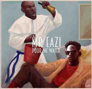Pour Me Water Single 247 Entertainment and Updates