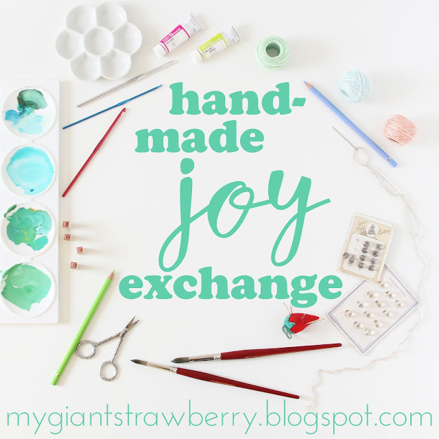 Handmade Joy Exchange, creative exchange, snail mail, handmade, creativity, joy, Anne Butera, My Giant Strawberry