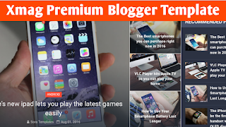 Xmag Premium Version Blogger Template Free Download