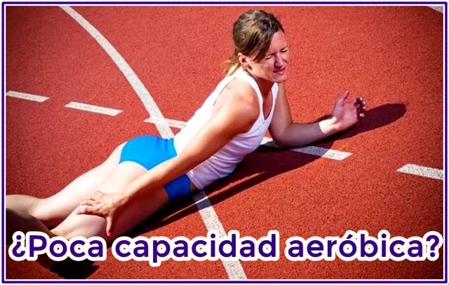 Poca capacidad aeróbica y su relación con la fatiga muscular