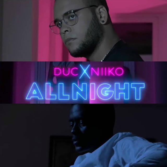 Resultado de imagem para Duc & Niiko - All Night