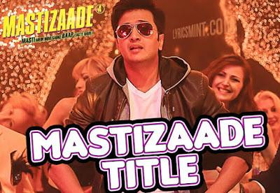 Mastizaade - Title Song - 2016
