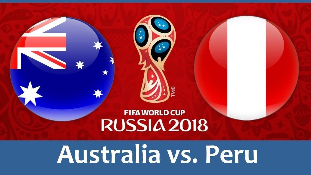Live Streaming, Selasa, 26 Juni 2018 Australia vs Peru Pukul 21.00 WIB