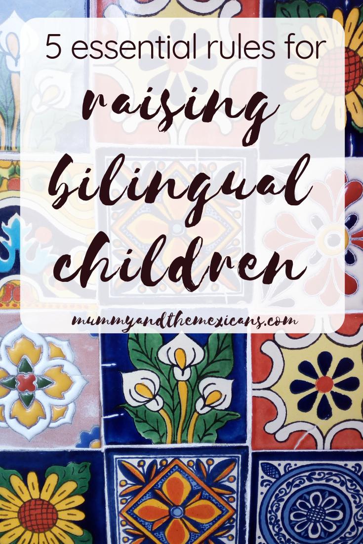 5 Essential Rules for Raising Bilingual Children