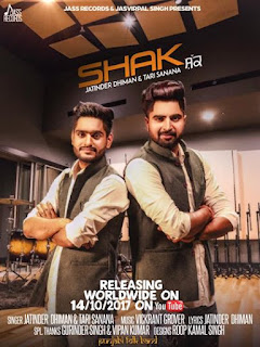 Shak Lyrics - Jatinder Dhiman & Tari Sanana Song