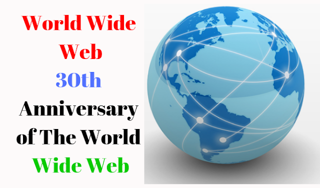 World Wide Web, Google Doodle Today, 30th Anniversary of The World Wide Web