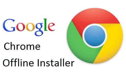 Chrome Browser Offline installer Free Download
