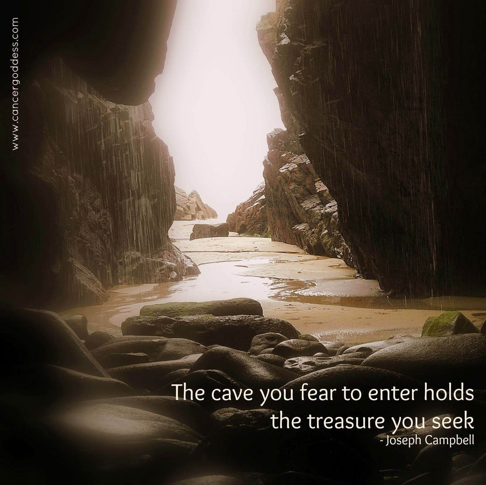 The cave you fear to enter - Joseph Campbell quote