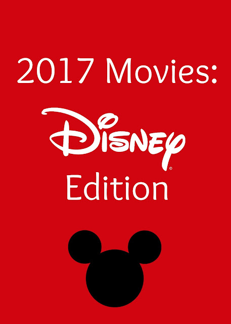 2017 Movies: Disney Edition