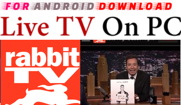 Download Android Free Rabbit TV Apk -Watch Free Live Cable Tv Channel-Android Update LiveTV Apk  Watch Live Premium Cable Tv,Sports Channel,Movies Channel On Android
