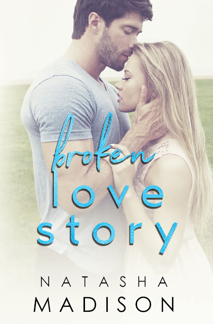 RELEASE DAY: Broken Love Story by Natasha Madison