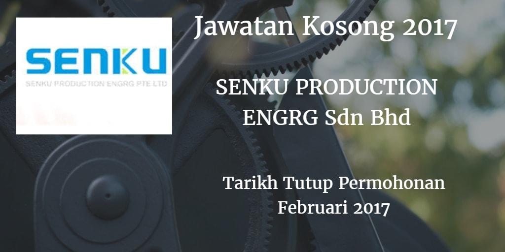 Jawatan Kosong SENKU PRODUCTION ENGRG Sdn Bhd Februari 2017