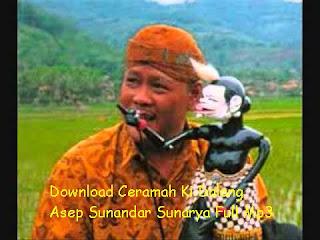 Download Ceramah Ki Dalang Asep Sunandar Sunarya Full Mp3