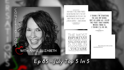 Conversations with Anne Elizabeth Podcast Top 5 in 5