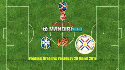 AGEN BOLA - Prediksi Brasil vs Paraguay 29 Maret 2017