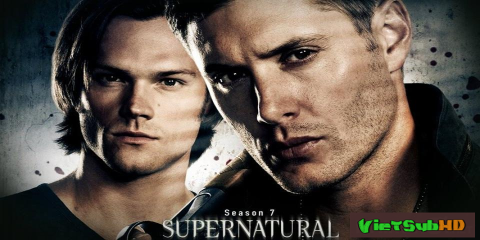 Phim Siêu nhiên (Phần 7) Trailer VietSub HD | Supernatural (Season 7) 2011