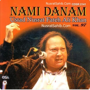 Nami Danam Che Manzil Bood Lyrics Translation in English | Nusrat Fateh Ali Khan | NusratSahib.Com