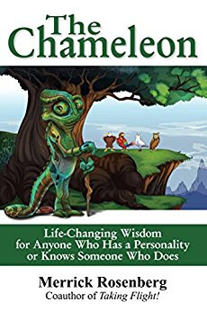 The Chameleon: Life-Changing Wisdom for Anyone Who Has a Personality or Knows Someone Who Does ,Kindle Edition