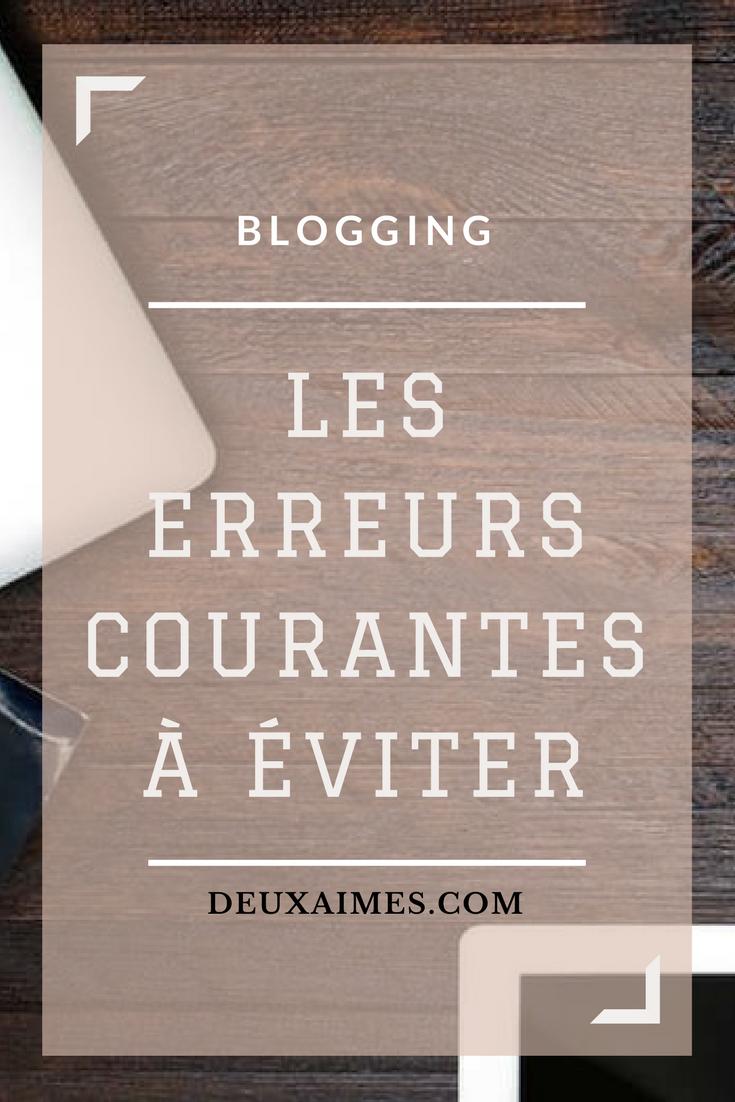 astuces blogging, les erreurs à éviter Deuxaimes