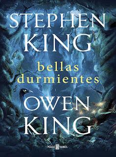 "Reseña: ""Bellas durmientes"" - Stephen King & Owen King"