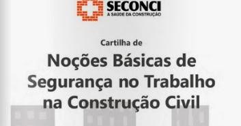 a8da146dc413c Cartilha sobre Noções Básicas de Segurança no Trabalho na Construção Civil  ~ Segurança