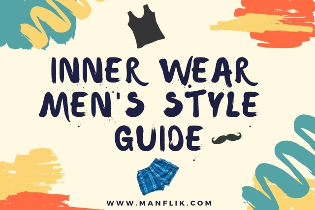 Inner wear men's style guide । types and wearing techniques । in hindi।