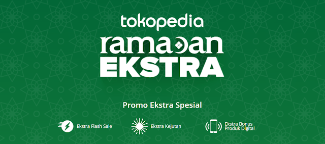 Tokopedia Ramadan Ekstra