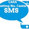 CARA SETTING SMS CENTER UNTUK KIRIM & TERIMA PESAN SMS 2017 - 2018