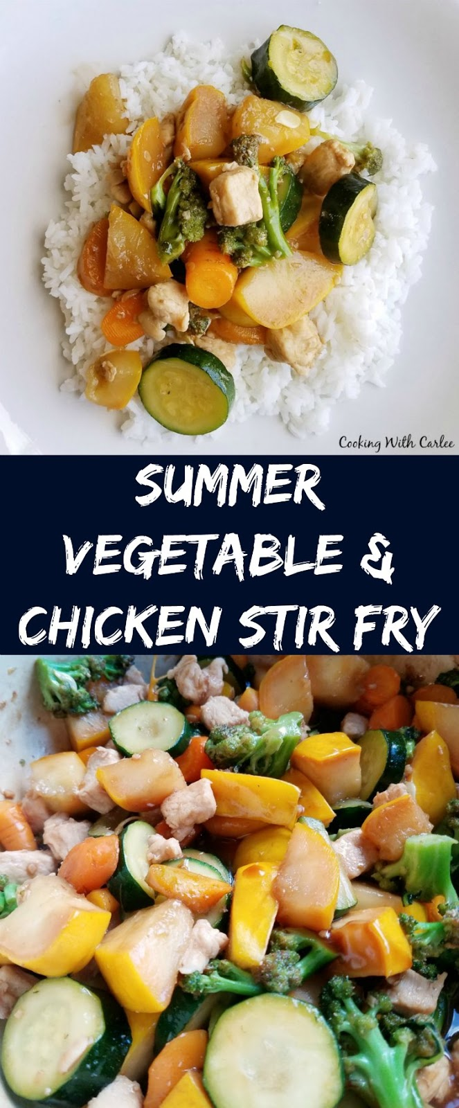 Cooking With Carlee: Summer Vegetable and Chicken Stir Fry ...