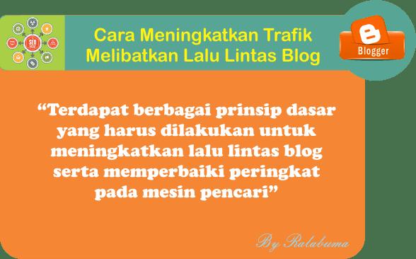 Cara Meningkatkan Trafik Dengan Melibatkan Lalu Lintas Blog