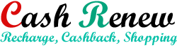 Cash Renew - Recharge, CashBack, Shopping Deal
