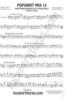 Partitura de Trombón y Bombardino Sheet Music for Popurrí Mix 12 Partituras de Al Pasar la Barca, Mi Barba tiene tres pelos, El buen rabadan, Aur Clair de la luna InfantiTrombone and Euphonium