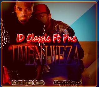 Audio : Id Classic Ft Pnc - Umeniweza | Download