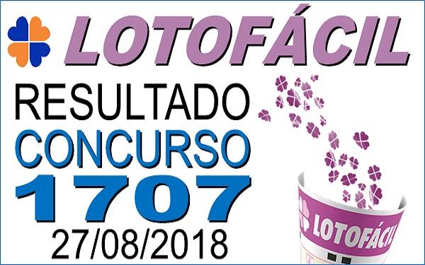 Resultado da Lotofácil concurso 1707 de 27/08/2018 (Imagem: Informe Notícias)