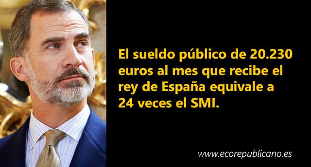 El sueldo de 20.230 euros al mes que recibe el rey Felipe VI equivale a 24 veces el SMI