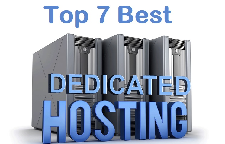 Top 7 Best Dedicated Server Hosting for Websites & Blogs