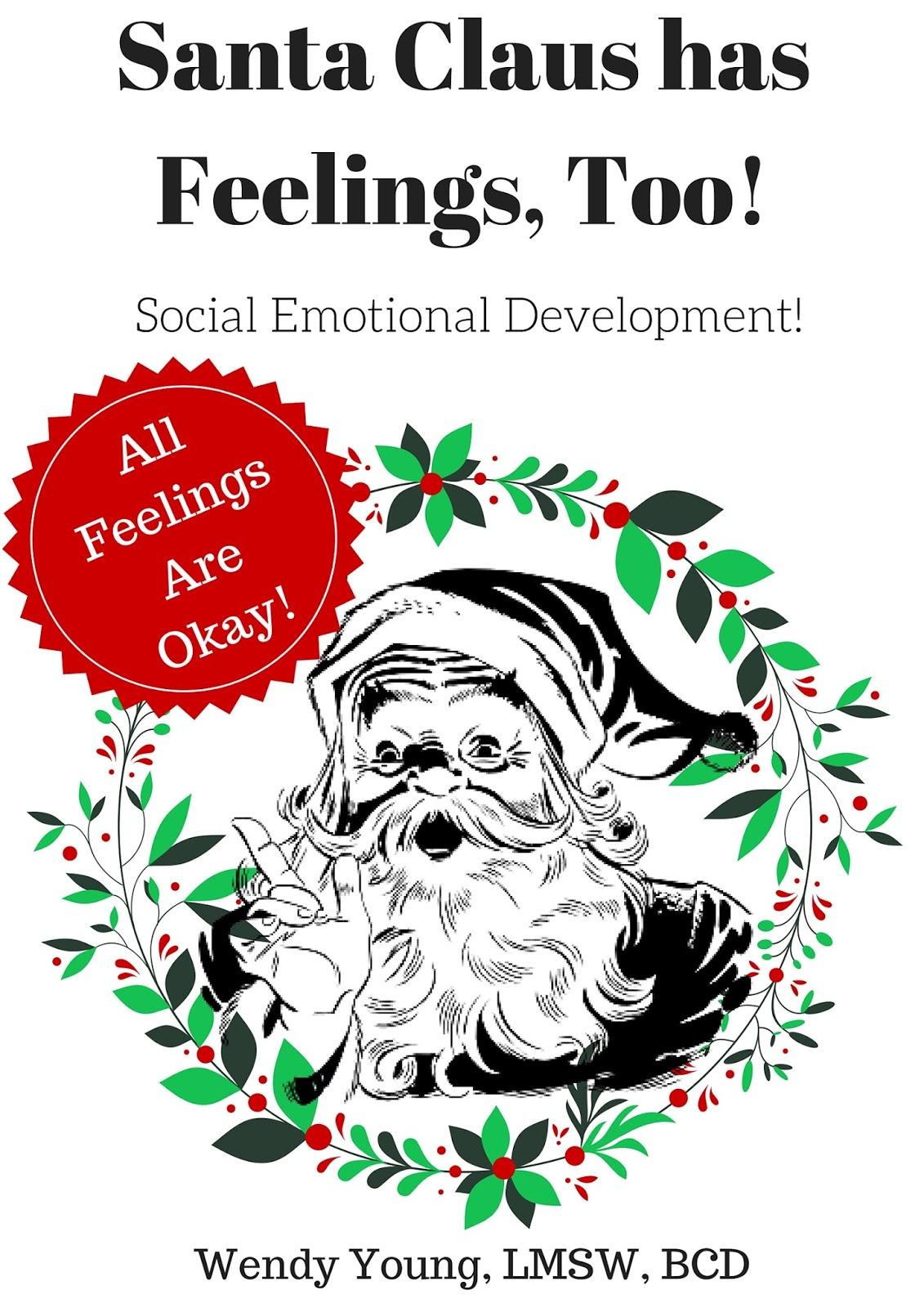 Santa Claus Has Feelings Too Kidlutions
