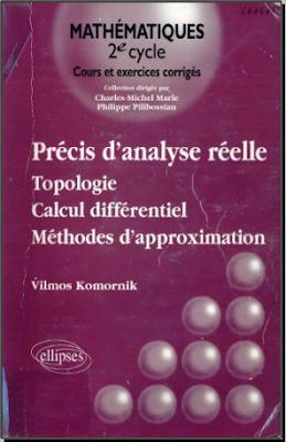 Télécharger Livre Gratuit Précis d'analyse réelle - Topologie, calcul différentiel, méthodes d'approximation pdf